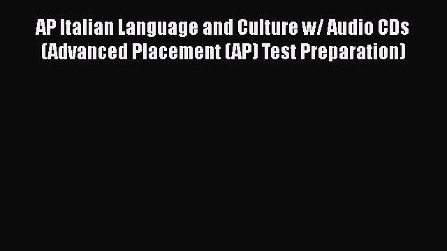 PDF AP Italian Language and Culture w/ Audio CDs (Advanced Placement (AP) Test Preparation)