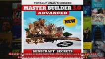 Master Builder 30 Advanced Minecraft Secrets and Strategies from the Games Greatest