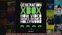Generation Xbox How Videogames Invaded Hollywood