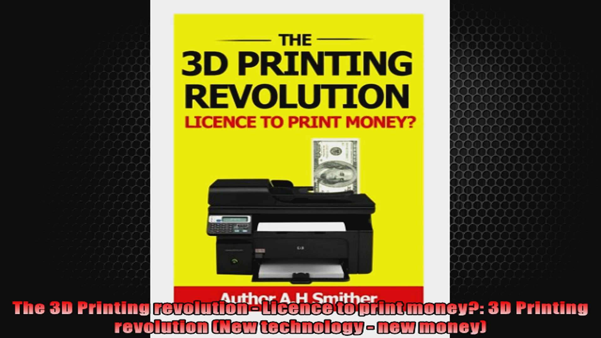 The 3D Printing revolution  Licence to print money 3D Printing revolution New