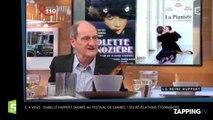 C à vous : Isabelle Huppert snobée au Festival de Cannes ? Ses révélations étonnantes (Vidéo)