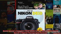 Read  David Buschs Compact Field Guide for the Nikon D810 David Buschs Digital Photography Full EBook Online Free