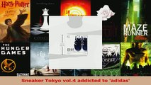 PDF  Sneaker Tokyo vol4 addicted to adidas Download Online