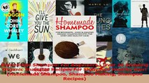 Read  Homemade Shampoo For Beginners  Over 26 Amazing Organic Shampoo Recipes For Shiny And Ebook Free