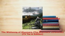 Download  The Wishsong of Shannara The Shannara Chronicles TV Tiein Edition PDF Online