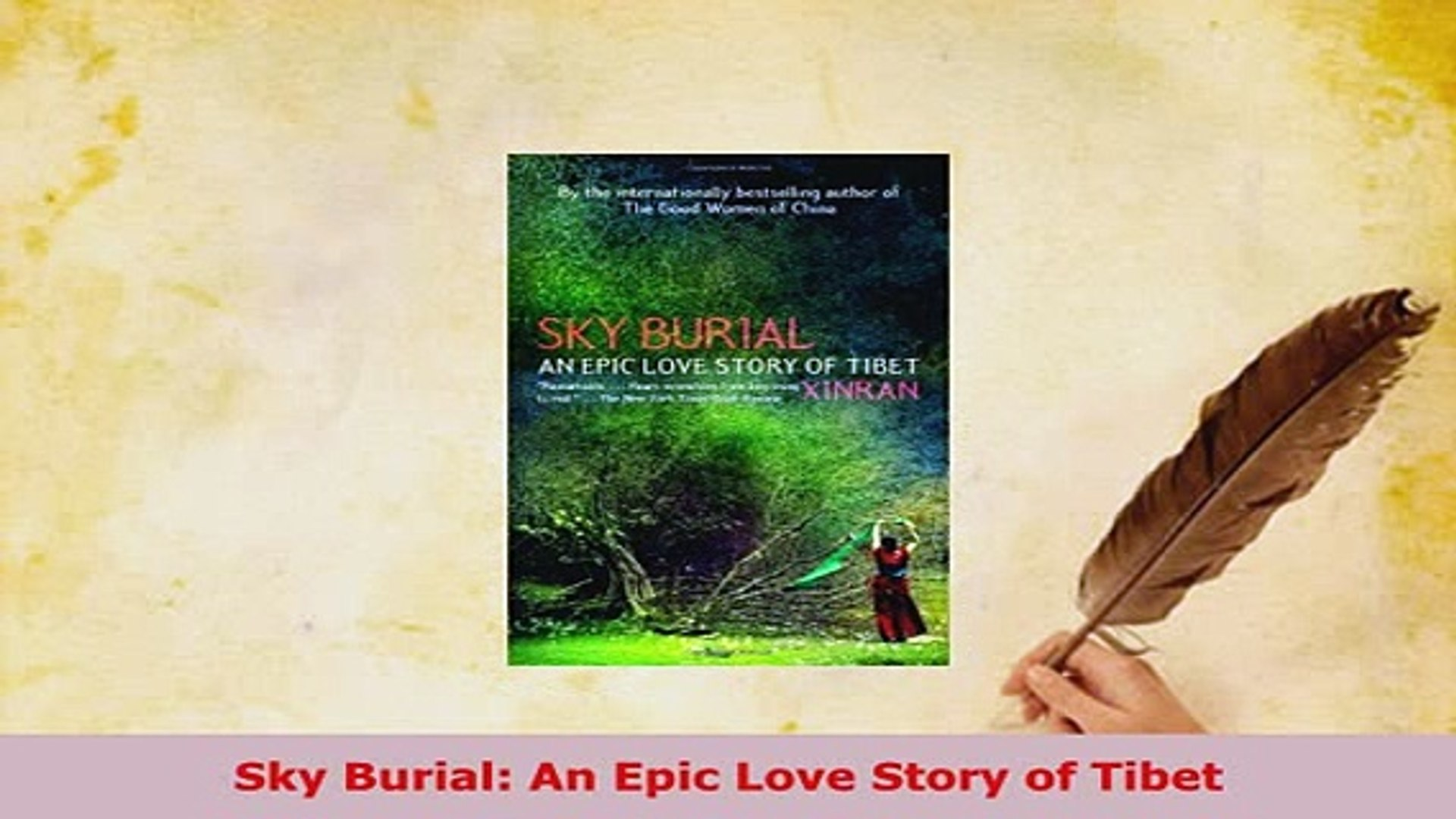 Sky Burial An Epic Love Story of Tibet