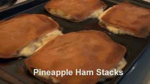 Pineapple Ham Stacks By Cooking for Busy People with Dawn Hall