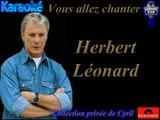 "Karaoké Herbert Léonard ""Est-ce que tu penses à moi"""
