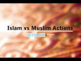 Islam vs Muslims Actions