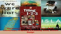 PDF  The Home Depot Tiling 123 Floors Walls Countertops Fireplaces Decorating Ideas Custom Read Online