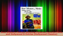 Download  Best Western Movies Winning Pictures Favorite Films and Hollywood B Entries Hollywood PDF Full Ebook