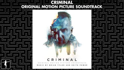 Criminal - Brian Tyler & Keith Power - Official Soundtrack Preview