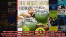 Download  Fruit Infused Water Fruit Infused Water Recipes 40 Healthy Vitamin Filled Fruit Infused Full EBook Free