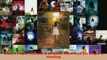 PDF  Haras Hope Visions  Dreams from God for Hope  Healing Download Online