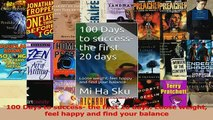 PDF  100 Days to success the first 20 days Loose weight feel happy and find your balance Read Online