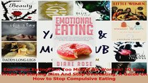 PDF  Emotional Eating Eat Too Much No Worries 10 Easy Tricks To Staying Slim And Stop Download Online