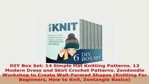PDF  DIY Box Set 14 Simple Hat Knitting Patterns 12 Modern Dress and Skirt Crochet Patterns PDF Full Ebook