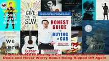 PDF  Honest Guide to Buying a Car  How to Get the Best Deals and Never Worry About Being Download Online