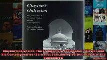 Claytons Galveston The Architecture of Nicholas J Clayton and His Contemporaries Sara