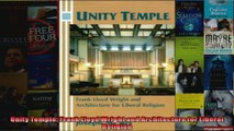 Unity Temple Frank Lloyd Wright and Architecture for Liberal Religion