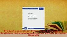 Download  Die Suche nach einem Dritten Weg Beitraege der deutschen Nationaloekonomie in der Zeit Read Full Ebook