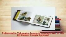Download  Philadelphia Toboggan Company Carousel No 6 The Kit Carson County Carousel Ebook