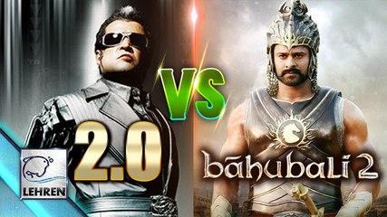 """ OMG! Rajinikanth's 2.0 CLASH Baahubali - The Conclusion"""