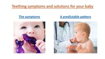 Teething symptoms and solutions for your baby