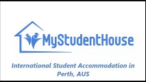 International Student Accommodation in Perth, AUS - www.mystudenthouse.com.au