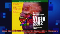DOWNLOAD PDF  Learn Microsoft VISIO 2002 For the Advanced User Wordware Visio Library FULL FREE