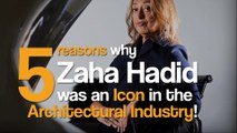 5 Reasons Why Zaha Hadid was an Icon in the Architectural Industry.