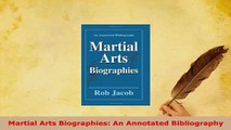 PDF  Martial Arts Biographies An Annotated Bibliography  EBook