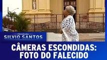 Câmeras Escondidas: Foto do Falecido