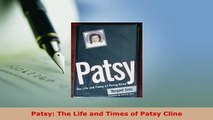 Download  Patsy The Life and Times of Patsy Cline Free Books
