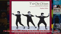 Read  TaiChi Chuan Wu Style Body And Mind In Harmony  The Integration Of Meaning And  Full EBook