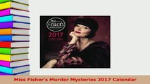 PDF  Miss Fishers Murder Mysteries 2017 Calendar Read Online