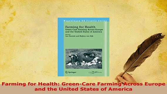 PDF  Farming for Health GreenCare Farming Across Europe and the United States of America Free Books