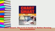 PDF  Chart Smart The AtoZ Guide to Better Nursing Documentation  Read Online
