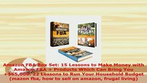 PDF  Amazon FBA Box Set 15 Lessons to Make Money with Amazon FBA  Products Which Can Bring PDF Book Free