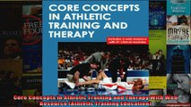 Read  Core Concepts in Athletic Training and Therapy With Web Resource Athletic Training  Full EBook