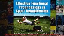 Read  Effective Functional Progressions in Sport Rehabilitation  Full EBook