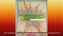 FREE DOWNLOAD   The Language of Life How Cells Communicate in Health and Disease  PDF FULL