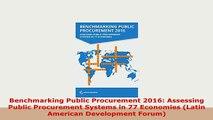 PDF  Benchmarking Public Procurement 2016 Assessing Public Procurement Systems in 77 Economies Free Books