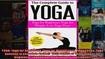 Download  YOGA Yoga for Beginners Yoga for Weight Loss Yoga Poses Yoga Benefits A Complete Guide Full EBook Free