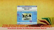 PDF  Crisp Direct Mail Magic Crisp Direct Mail Magic A Practical Guide to Effective Direct PDF Online