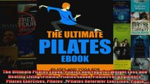 Read  The Ultimate Pilates Ebook Pilates and Yoga for Weight Loss and Healthy Living Pilates  Full EBook
