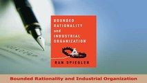 PDF  Bounded Rationality and Industrial Organization Ebook