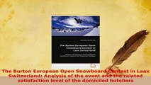 Download  The Burton European Open Snowboard Contest in Laax Switzerland Analysis of the event and PDF Full Ebook