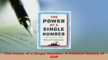 PDF  The Power of a Single Number A Political History of GDP  EBook