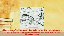 PDF  Sketches of a Journey Travels in an Early Motorcar From Octave Mirbeaus Journal La  Read Online
